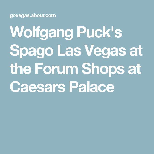 Wolfgang Puck's Spago Las Vegas at the Forum Shops at Caesars Palace