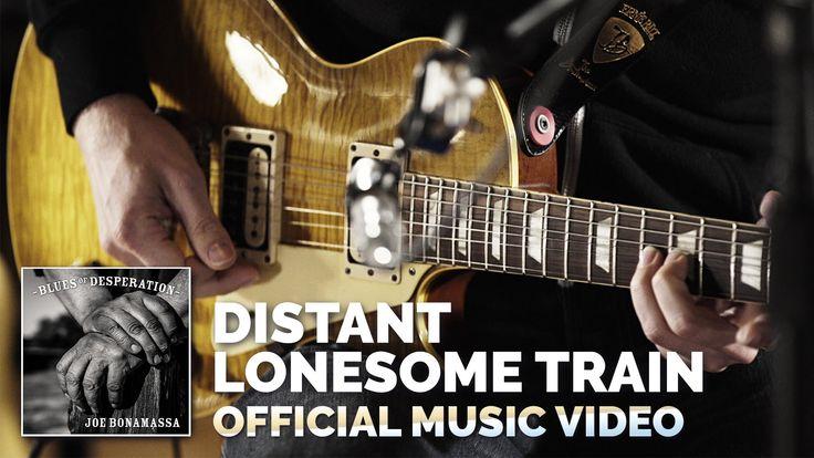 "Joe Bonamassa - ""Distant Lonesome Train"" - Official Music Video"