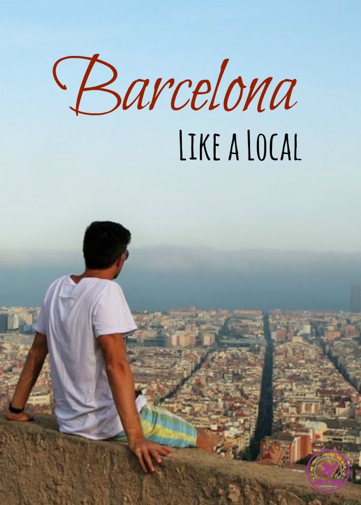 Tips to enjoy Barcelona Like a Local! Avoid the crowded places and experience the real Catalan feeling! Food, Culture and Fun in the heart of Spain.