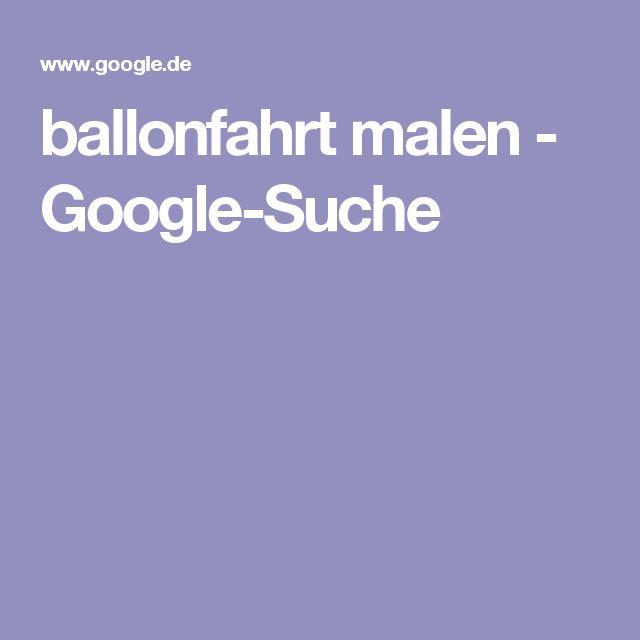 ballonfahrt malen  - Google-Suche