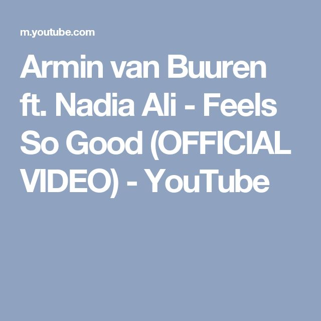 Armin van Buuren ft. Nadia Ali - Feels So Good (OFFICIAL VIDEO) - YouTube