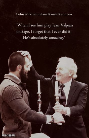 Ramin Karimloo and Colm Wilkinson. And I love that Ramin was a fan boy and now his idol is supportive of him and that have even worked together many times! Dreams do come true