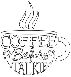 Coffee Break - Coffee Before Talkie design (UTH12872) from UrbanThreads.com