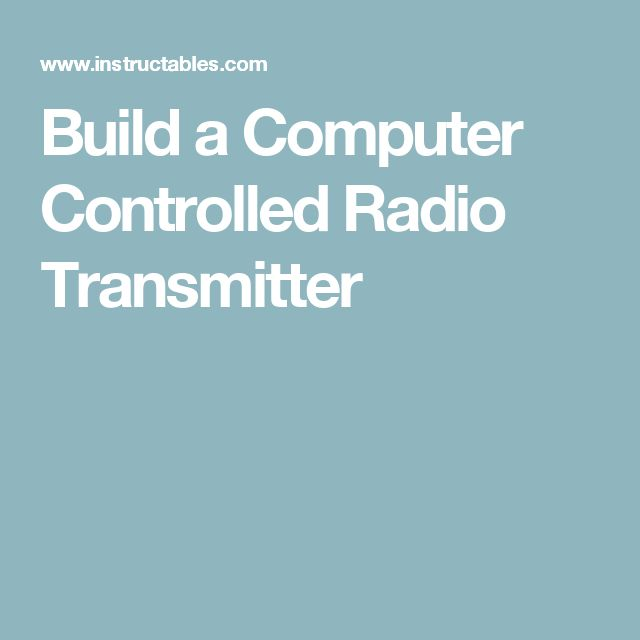 Build a Computer Controlled Radio Transmitter