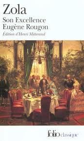 Son excellence Eugene Rougon (les ambitions démesurées d'Eugène dont l'unique passion était de dominer)