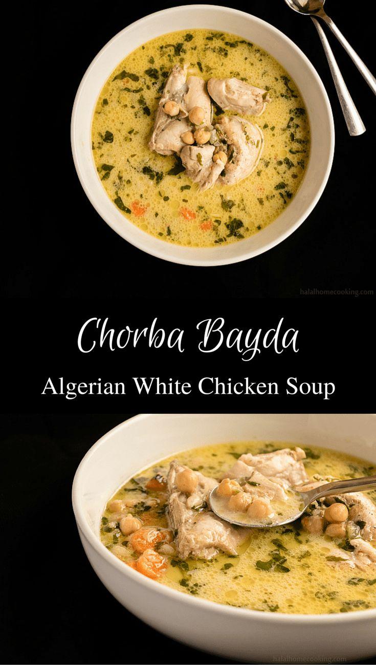 31 best algerian cooking images on pinterest algerian recipes chorba bayda algerian white chicken soup algerian recipesalgerian foodhalal forumfinder Images