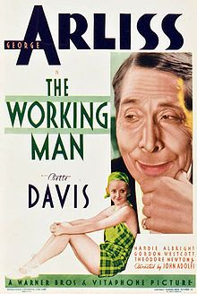 The Working Man    Window card //   Directed by	John G. Adolfi  Produced by	Jack L. Warner, Darryl F. Zanuck  Written by	Charles Kenyon and Maude T. Howell]  Based on the story The Adopted Father by Edgar Franklin  Starring	George Arliss  Bette Davis  Music by	Leo F. Forbstein  Cinematography	Sol Polito  Editing by	George Amy  Warren Low  Distributed by	Warner Bros.  Release date(s)	April 20, 1933