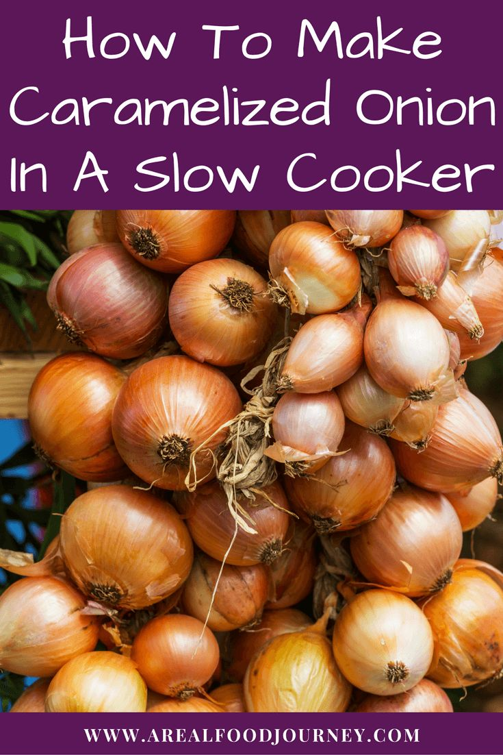 How to make caramelized onions in a slow cooker, crockpot. A paleo ...