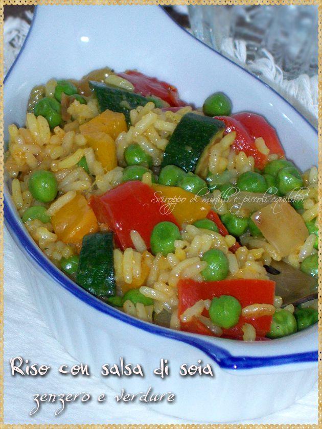 Riso con salsa di soia, zenzero e verdure (Rice with soy sauce, ginger and vegetables)