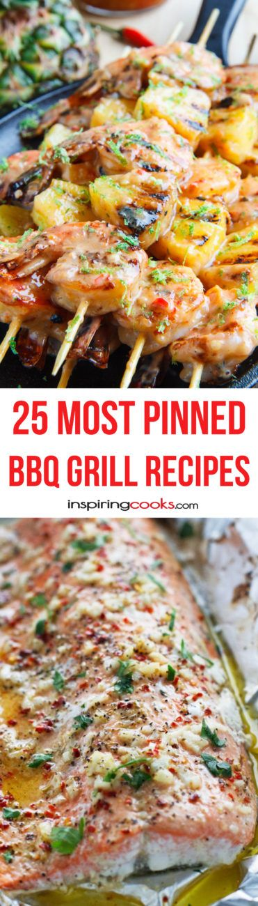 25+ Most Pinned BBQ Grill Recipes - all these recipes look so good and have been pinned at least 50,000 times. It makes me want to try every one of them!