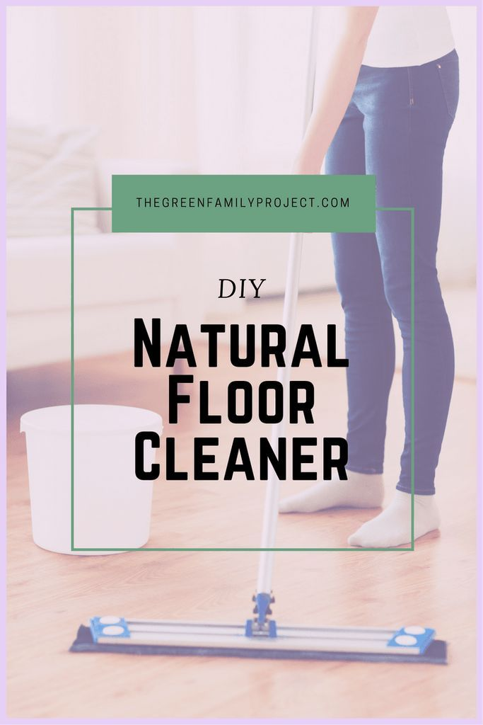 Natural Floor Cleaner with Essential Oils | natural cleaning products | diy cleaning products | green cleaning | green floor cleaner | diy floor cleaner | cleaning with essential oils| :http://www.thegreenfamilyproject.com/2016/11/23/natural-floor-cleaner