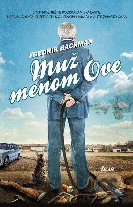 Martinus.sk > Knihy: Muž menom Ove (Fredrik Backman)