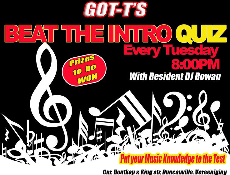 BEAT THE INTRO tonight at GOT-T'S from 8PM.  Bring your team and come test your music knowledge.  Great Prizes to be won and lots of fun. Presented to you by resident DJ Rowan.  Cnr. Houtkop & King Street, Duncanville, Vereeniging  #beattheintro #music #musicknowledge #gotts #tuesday #tuesdayfun #fun #prizes #musicquiz #vereeniging #vaaltriangle #clubbing #dance