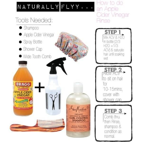 Apple Cider Vinegar Hair Rinse - Mix 1/3 apple cider vinegar and 2/3 water in a spray bottle.  Spray on hair until hair is soaked, cover with shower cap and let mixture sit on hair for around 10 minutes.  Comb and rinse through hair using wide toothed com