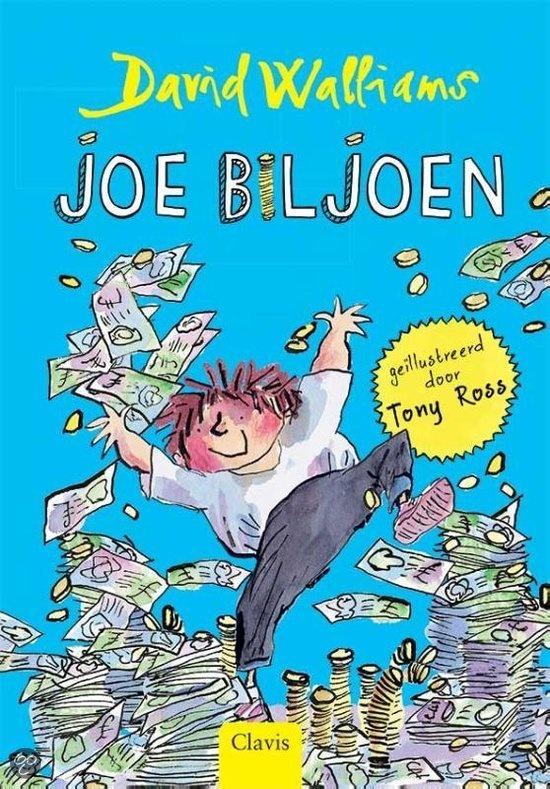 David Walliams - Joe Biljoen | Clavis 2013 | illustraties van Tony Ross | Joe is de rijkste twaalfjarige jongen van de hele wereld. Hij heeft alles wat hij zich maar kan dromen: zijn eigen racewagen, hopen geld en zelfs een orang-oetan als butler. Ja, Joe heeft echt alles wat hij wil. Maar toch is er iets wat hij niet heeft en wat hij heel graag zou hebben: een vriend. | http://www.bol.com/nl/p/joe-biljoen/9200000010509372/