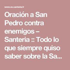 Oración a San Pedro contra enemigos – Santeria :: Todo lo que siempre quiso saber sobre la Santeria