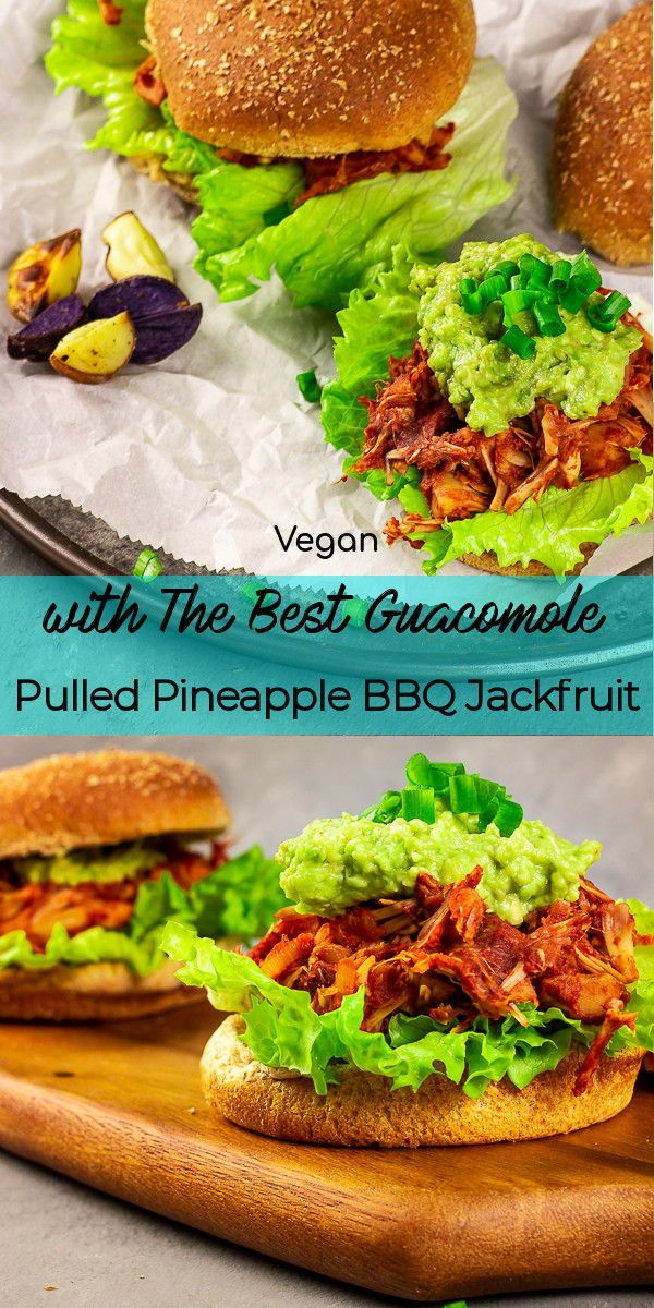 Vegan Pulled Pineapple BBQ Jackfruit Burger with Guacamole