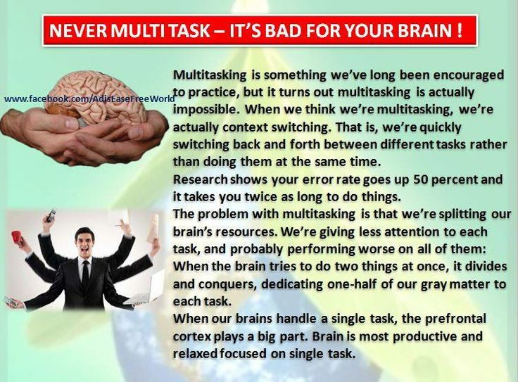 Never #Multi Task. It's bad for your #brain !!!