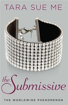 The Submissive - The Submissive Trilogy by Tara Sue Me. Read this eBook on #Kobo: http://www.kobobooks.com/ebook/The-Submissive/book-cgICM6pj60CoUdJyQ5Bj-g/page1.html