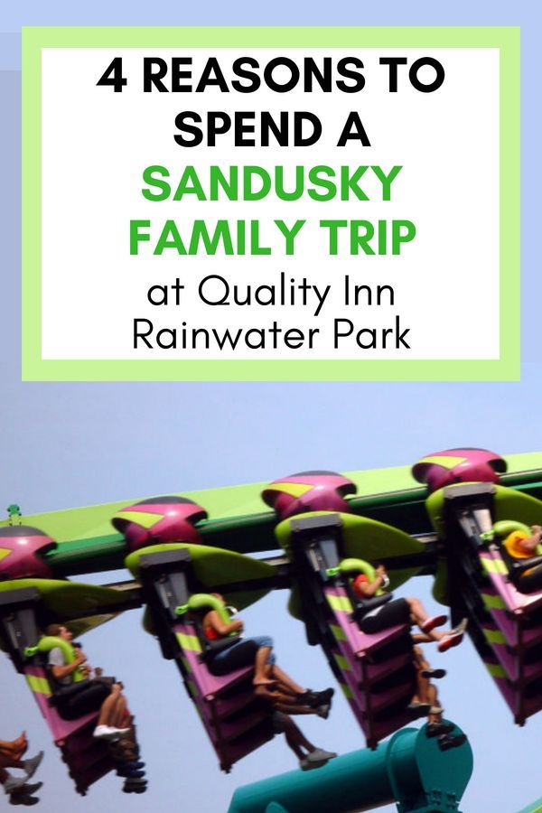4 Reasons To Spend Sandusky Family Trip At Quality Inn Rainwater