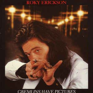 Roky Erickson - Gremlins Have Pictures: buy CD, Comp at Discogs
