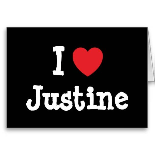 I Love Justine Heart T Shirt Card