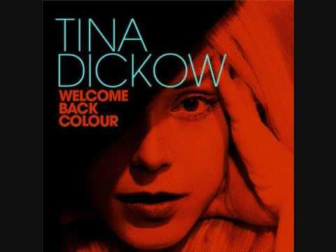 Tina Dickow - Welcome back colour (Danish singer)
