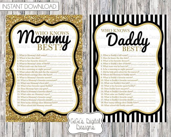 Fun baby shower game, Who knows Mommy best and Who knows Daddy best  How to play: Pass around this game for your guests and set a timer for