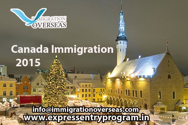 To get ‪#‎Canada‬ ‪#‎Immigration‬ #2015 under ‪#‎Express‬ ‪#‎Entry‬ ‪#‎Program‬ by Immigration ‪#‎overseas‬. Now, contact us at 91-11-43445000 or you can mail us: info@immigrationoverseas.com. To get more information Kindly visit at http://visa2015.blog.com/.