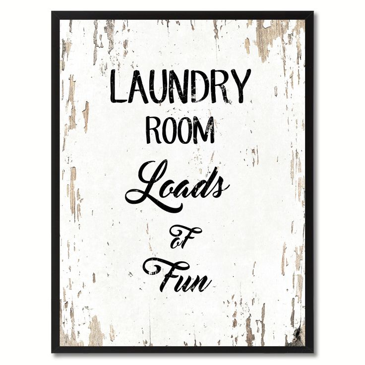 Laundry Room Loads of fun Funny Quote Saying Gift Ideas