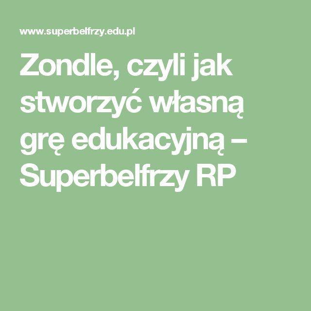 Zondle, czyli jak stworzyć własną grę edukacyjną – Superbelfrzy RP