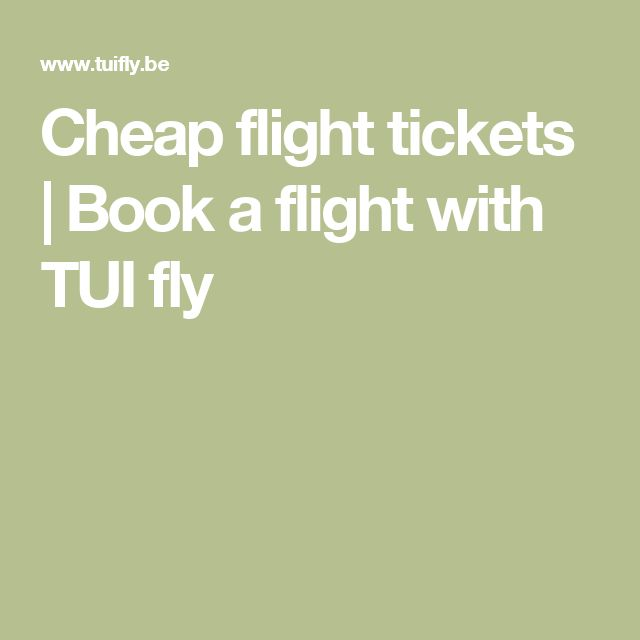 cheap flight tickets book a flight with tui fly