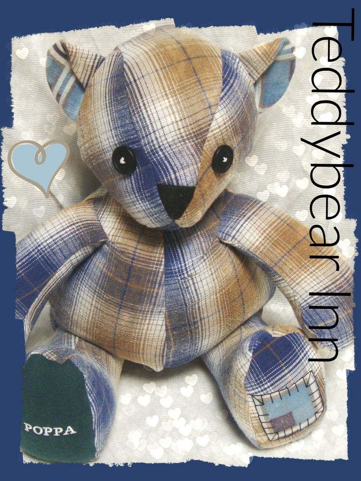 Memory bear made from the flannelette shirt of a very loved and missed poppa.