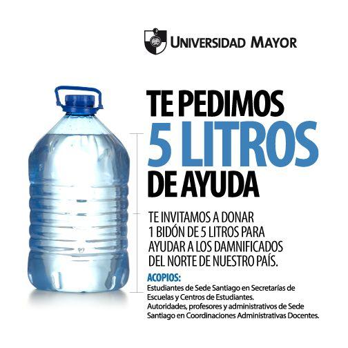 ¡Ayudemos al Norte de nuestro país! Entrega tu BIDÓN de 5 litros de agua en Secretarías de Escuela o Centros de Estudiantes de TODOS los campus de SANTIAGO #UMayor #SomosChile #DaleMayor