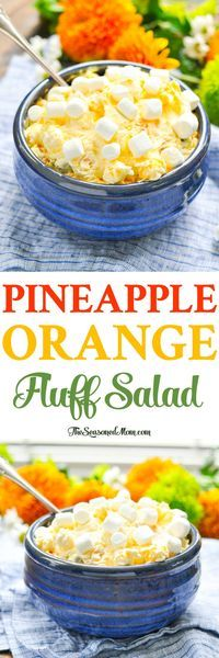 This Orange Pineapple Fluff Salad is an easy side dish recipe that's perfect for a holiday spread! Easy Dessert Recipes | Fruit Salad Recipes | Sides #sides #salad #fruit #dessert