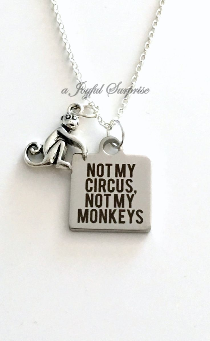 Not my Circus, Not my Monkeys Necklace, Gift for Boss Present Funny Retirement Jewelry Coworker Monkey Charm Polish saying Daycare Nanny by aJoyfulSurprise on Etsy