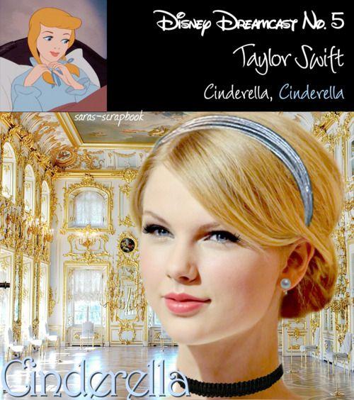 Cinderella = Taylor Swift
