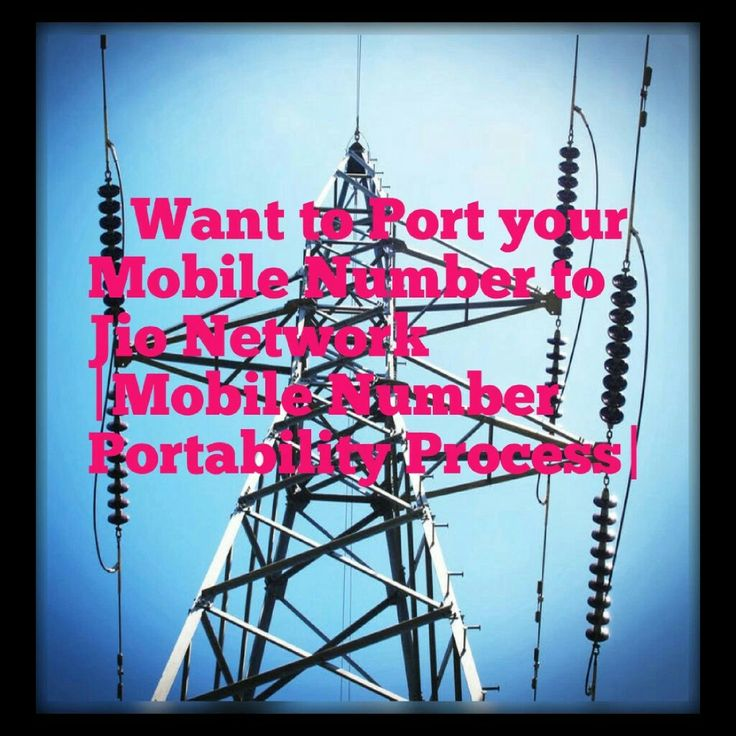 Want to Port your Mobile Number to Jio Network |Mobile Number Portability Process| https://techsharphub.wordpress.com/2017/06/15/want-to-port-your-mobile-number-to-jio-network-mobile-number-portability-process/