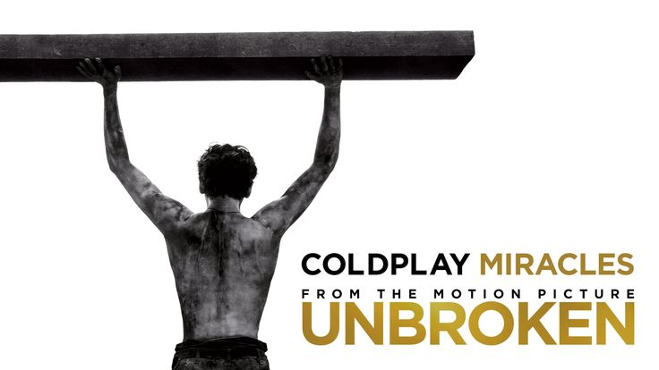 "#Unbroken - #Coldplay Music Video - #Miracles   - Angelina Jolie's Unbroken is an inspiring story about the power of hope and human perseverance, as told through the real-life struggles of former Olympian and war veteran Louis ""Louie"" Zamperini. To help capture the spirit of Zamperini's amazing story, the band Coldplay wrote ""Miracles"" specifically for the film."
