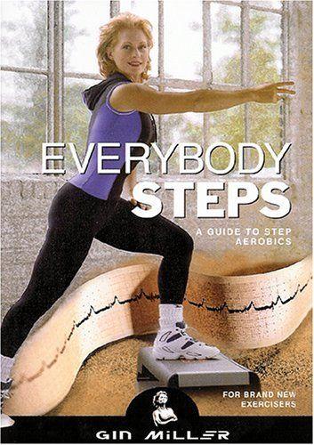 Everybody Steps: A guide to step aerobics DVD ~ Gin Miller, http://www.amazon.com/dp/B0009WIY4S/ref=cm_sw_r_pi_dp_sDkYrb0DAJB97