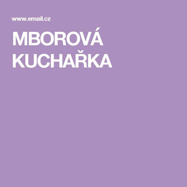 MBOROVÁ KUCHAŘKA