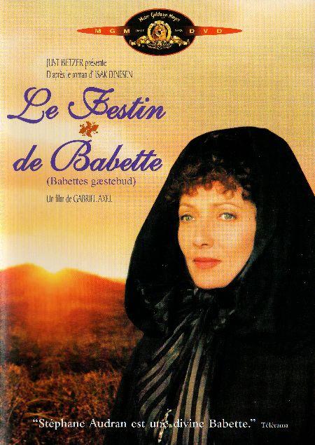 LE FESTIN DE BABETTE, de Gabriel Axel, Ed. FPE - 2007