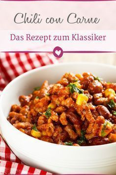 Chili con Carne: Mit diesem Rezept gelingt der Klassiker
