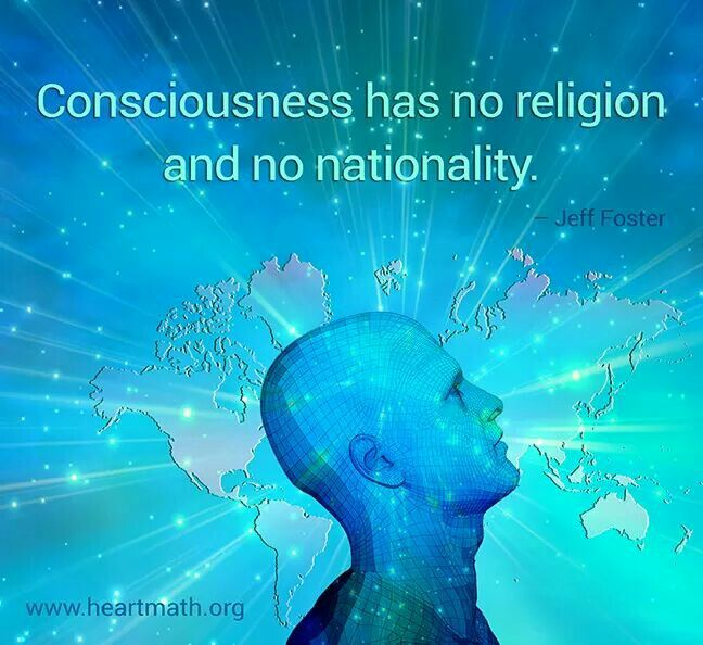 Consciousness has No religion, and No nationality, we are all one Unity consciousness.