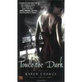 Touch the Dark (Cassandra Palmer, Book 1) (Mass Market Paperback)By Karen Chance