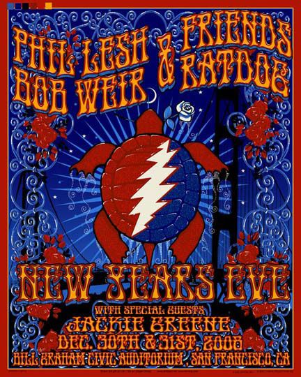 Phil and Friends / Ratdog - New Years Eve 2008 - Bill Graham Civic, SF. Artist: Richard Biffle