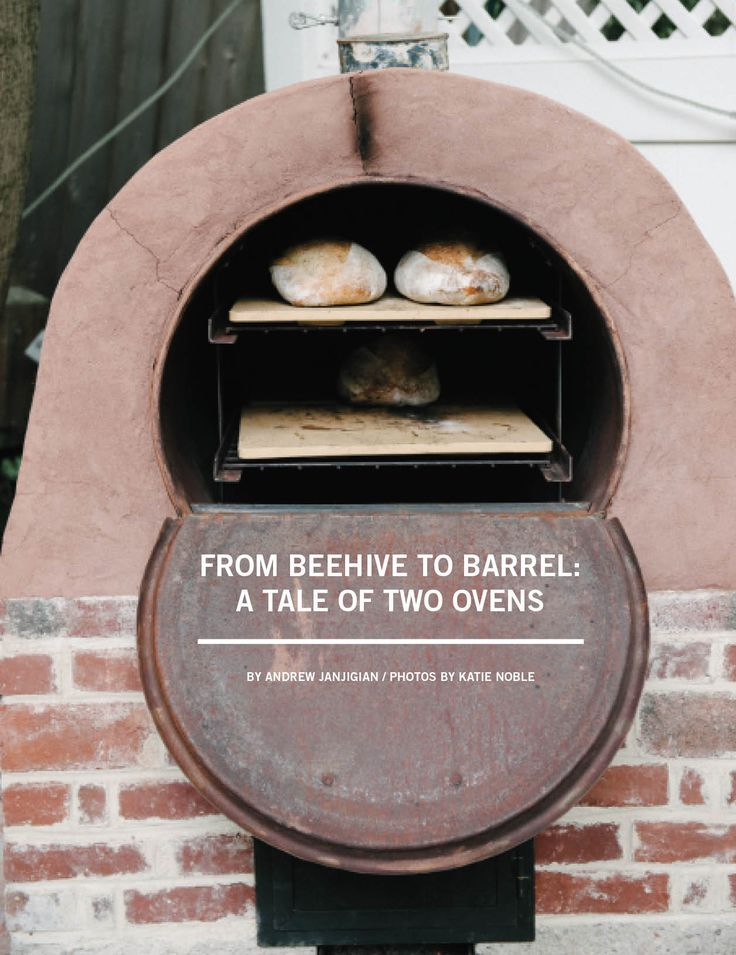 From Beehive to Barrel: A Tale of Two Ovens   Edible Boston