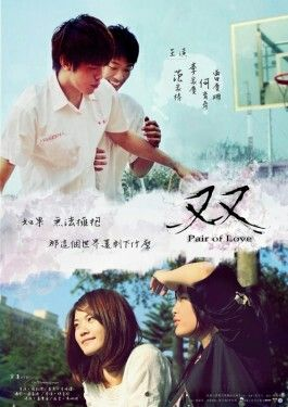 Pair of love: a taiwanese film for you Yaoi & Yuri fans out there. Its not much of the yaoi nor Yuri you see in anime. Its just a  regular sad film (┳Д┳) one of my favorite though. I cried for 3 days last year when i saw this film. (Available on Youtube)