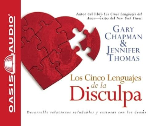 Los Cinco Lenguajes de la Disculpa By Dr. Gary Chapman and Dr. Jennifer Thomas CD