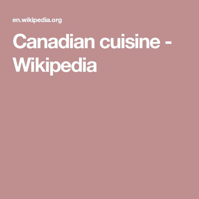 Canadian cuisine - Wikipedia